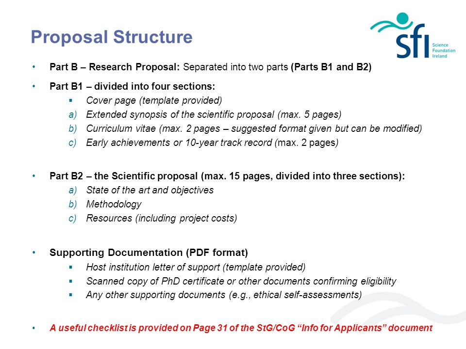 Proposal Structure Part B – Research Proposal: Separated into two parts (Parts B1 and B2) Part B1 – divided into four sections:  Cover page (template