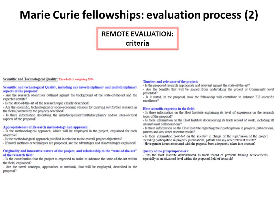 Marie Curie fellowships: evaluation process (2) REMOTE EVALUATION: criteria