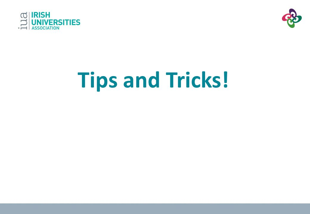 Tips and Tricks!