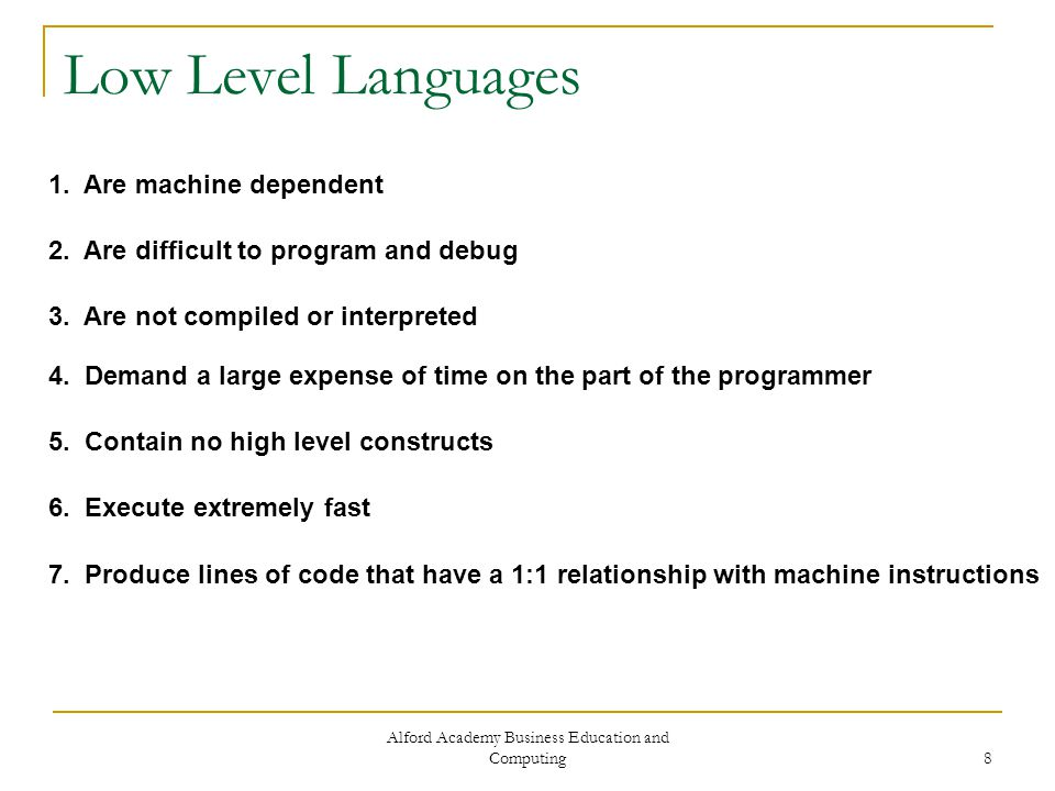 Alford Academy Business Education and Computing 8 Low Level Languages 1.