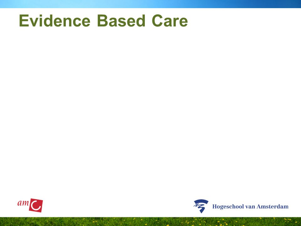 Evidence Based Care