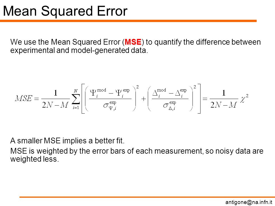 Mean Squared Error MSE We use the Mean Squared Error (MSE) to quantify the difference between experimental and model-generated data.