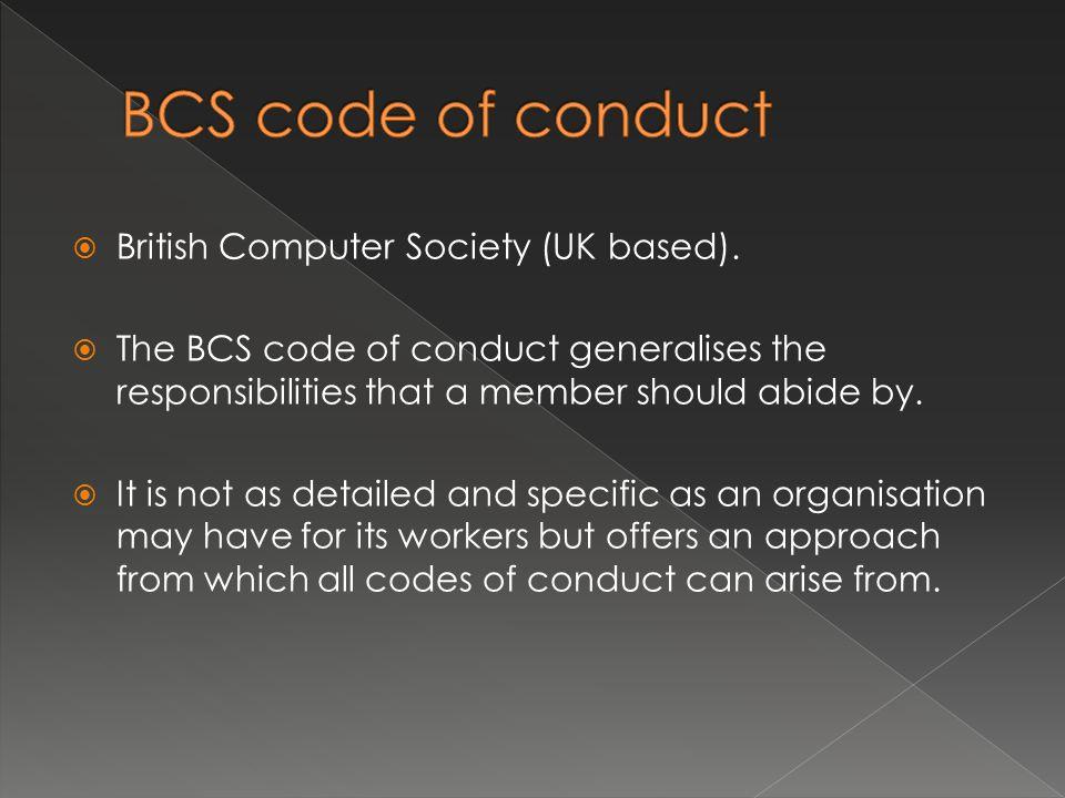  British Computer Society (UK based).