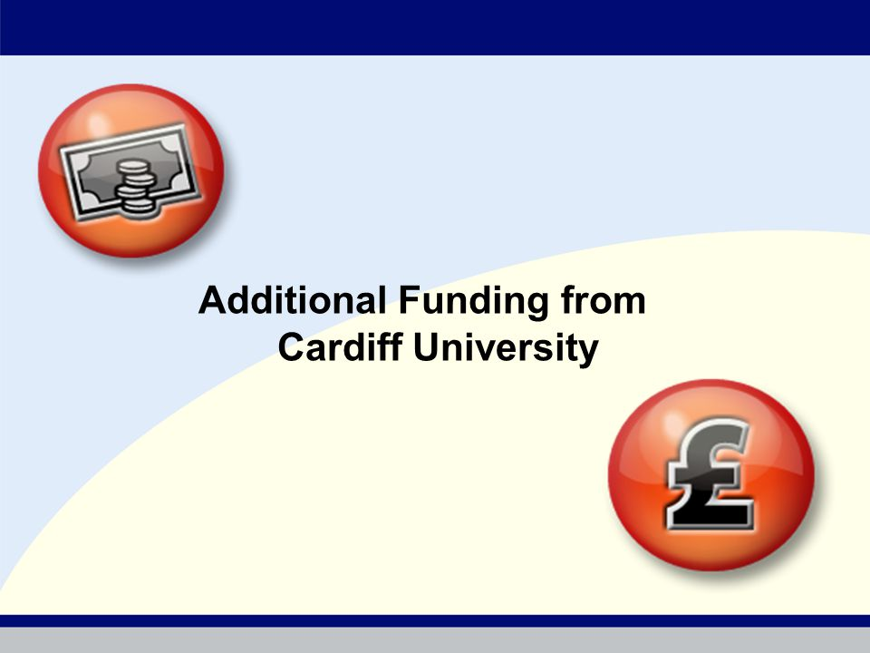 Additional Funding from Cardiff University