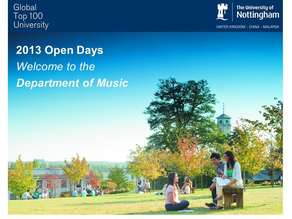 Open Days Welcome to the Department of Music