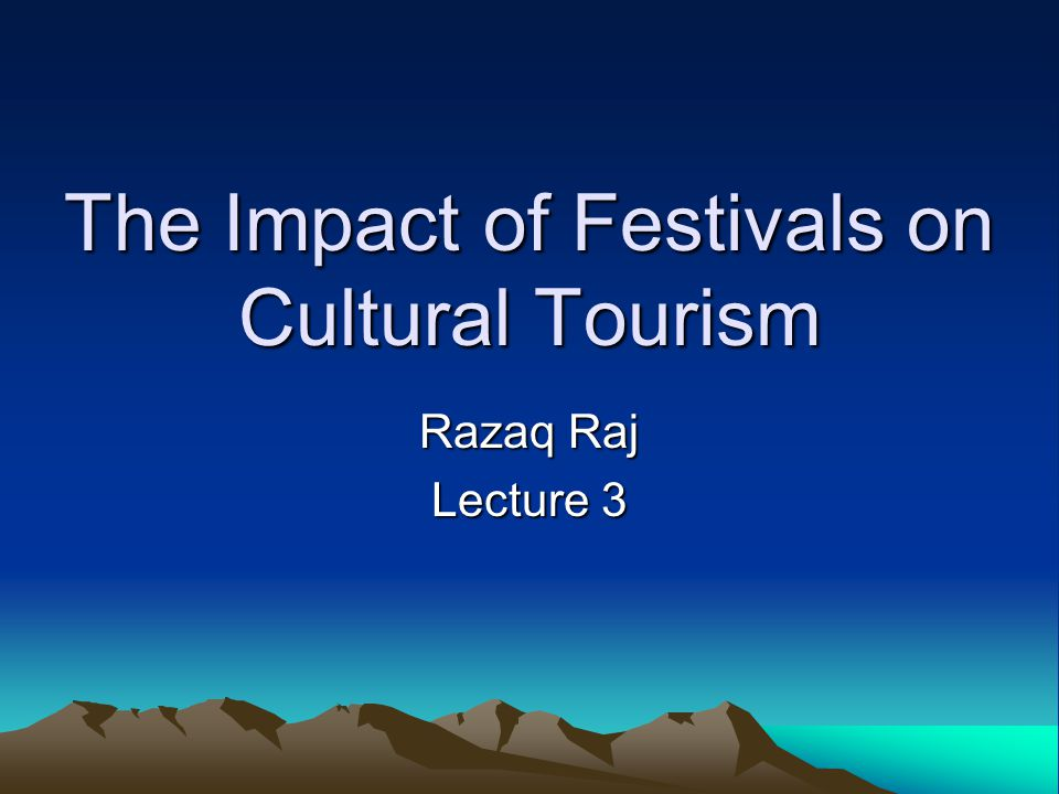 Cultural Tourism Cultural tourism is defined by Tourism industry professionals as Travel directed toward experiencing the arts, heritage and special character of a place.