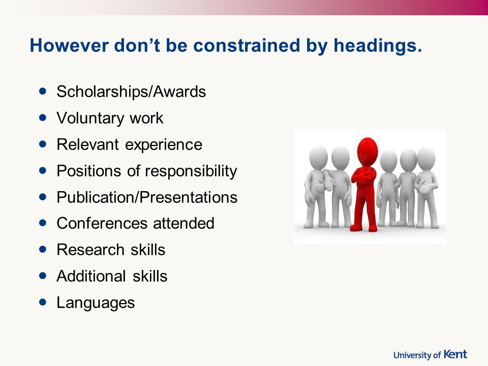 However don't be constrained by headings.