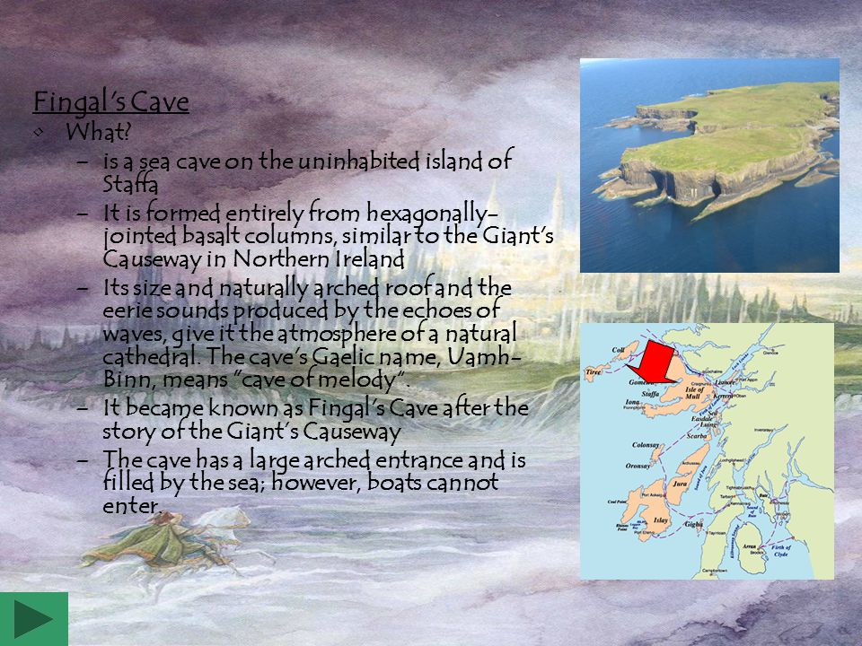 Giant's Causeway What? –is an area with a lot of basalt columns –It is located on the north-east coast of Northern Ireland –The tops of the columns fo