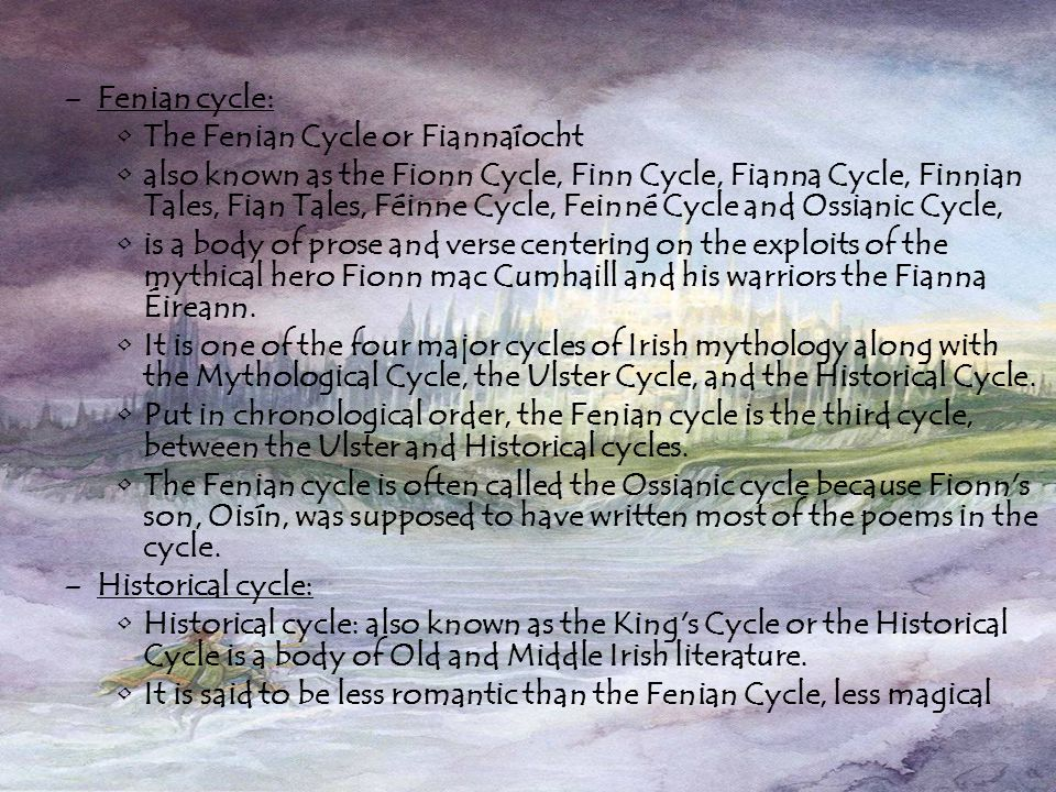 Theory about Irish legends. The mythology of Pre Christian Ireland did not entirely survive the conversion to Christianity. Much stayed preserved. The