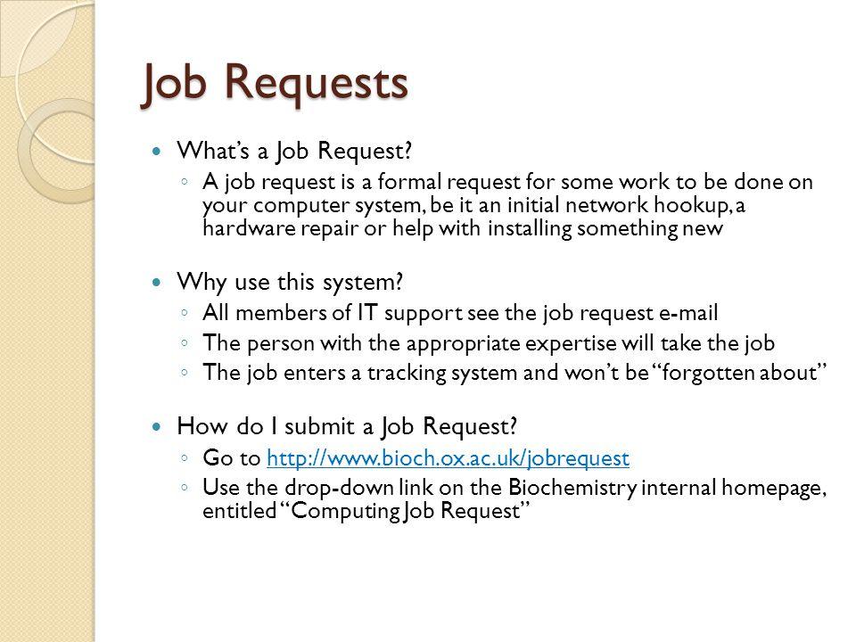 Job Requests What's a Job Request.
