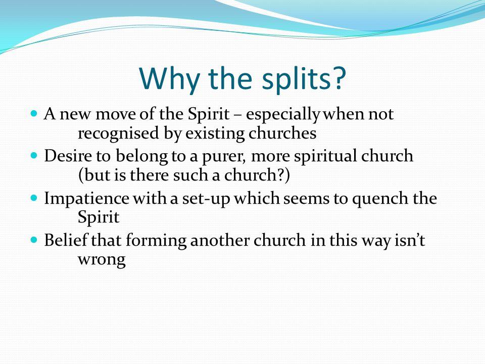 Why the splits.