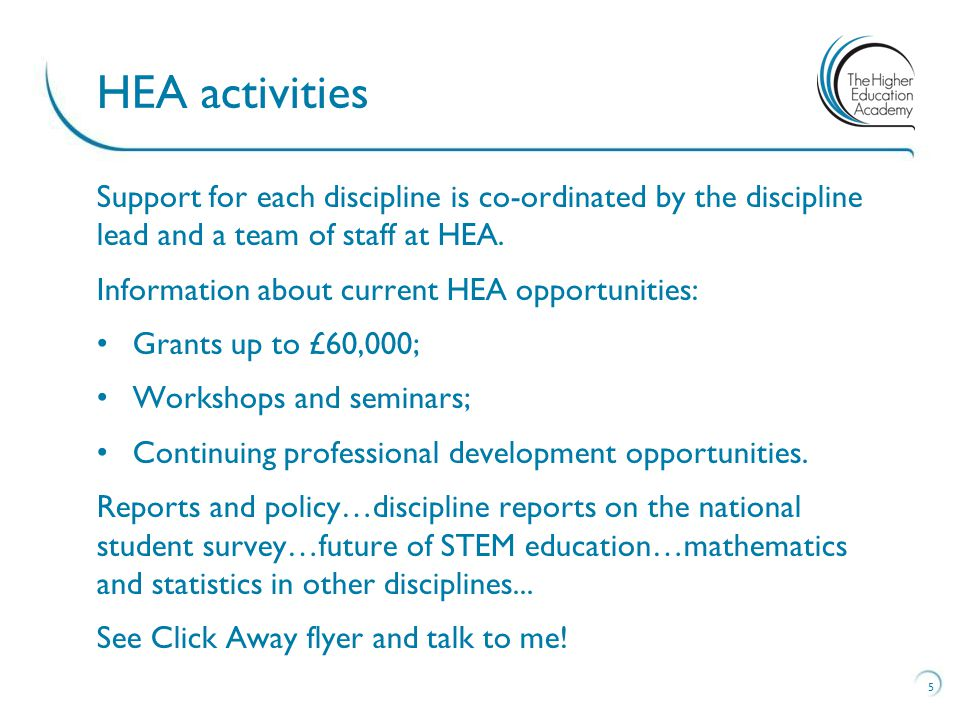 Support for each discipline is co-ordinated by the discipline lead and a team of staff at HEA.