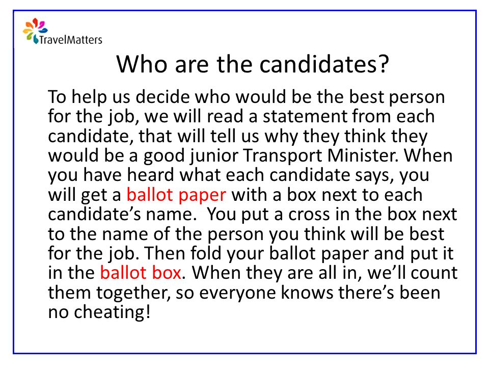 Who are the candidates.