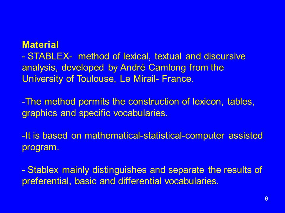 Material - STABLEX- method of lexical, textual and discursive analysis, developed by André Camlong from the University of Toulouse, Le Mirail- France.