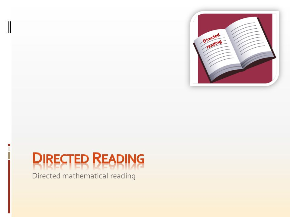 Directed mathematical reading Directed reading