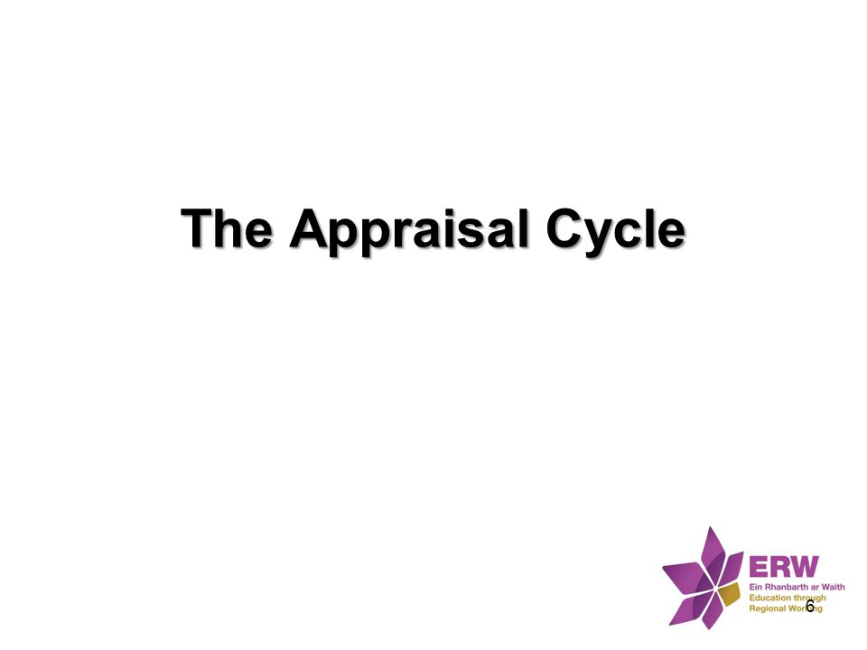 The Appraisal Cycle 6