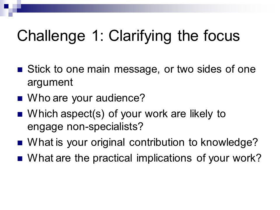 Challenges and opportunities presented by the lecture format The opportunities: Practice makes perfect Raise your academic profile Obtain feedback on your work Make a difference through your research Enhance your employability