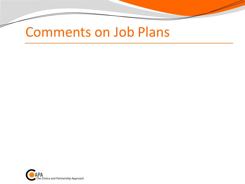 Comments on Job Plans