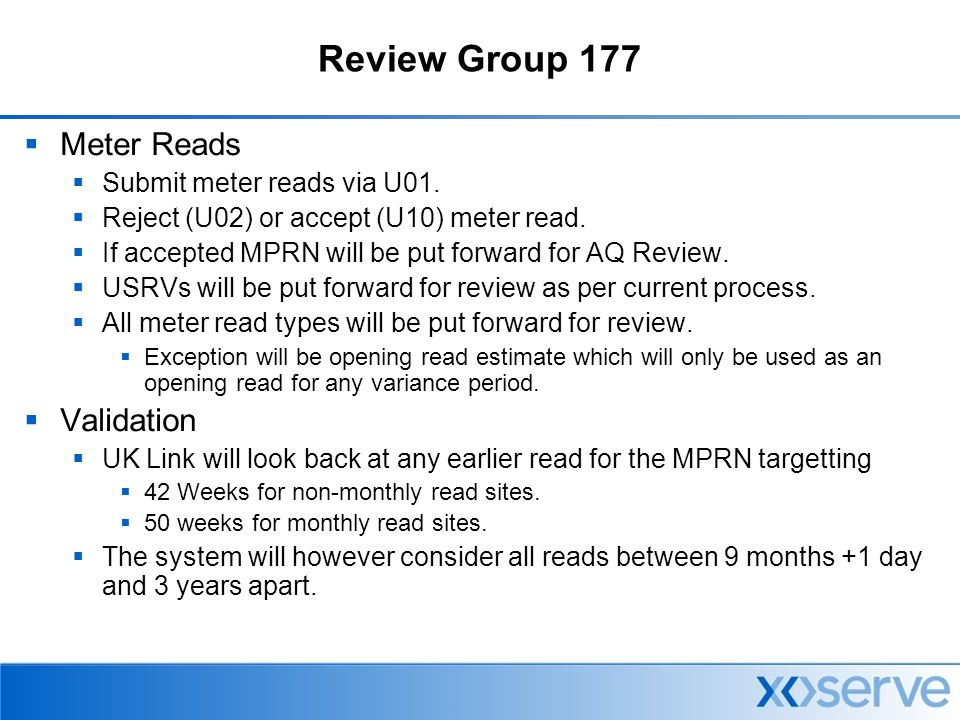 Review Group 177  Meter Reads  Submit meter reads via U01.