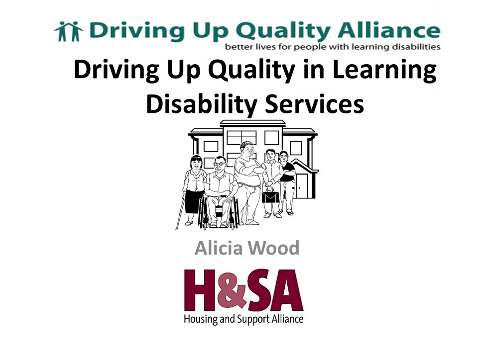 Alicia Wood Driving Up Quality in Learning Disability Services