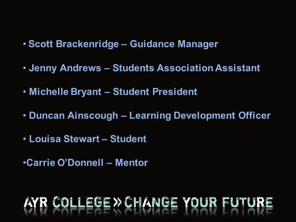 Scott Brackenridge – Guidance Manager Jenny Andrews – Students Association Assistant Michelle Bryant – Student President Duncan Ainscough – Learning D