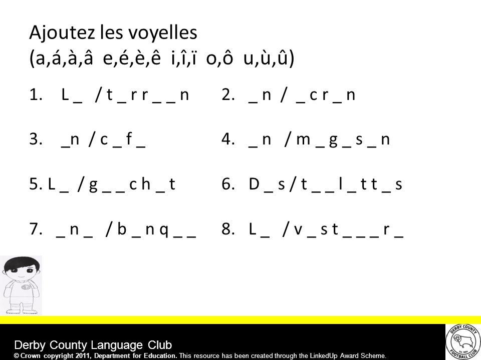 Derby County Language Club 1.L _ / t _ r r _ _ n 2.