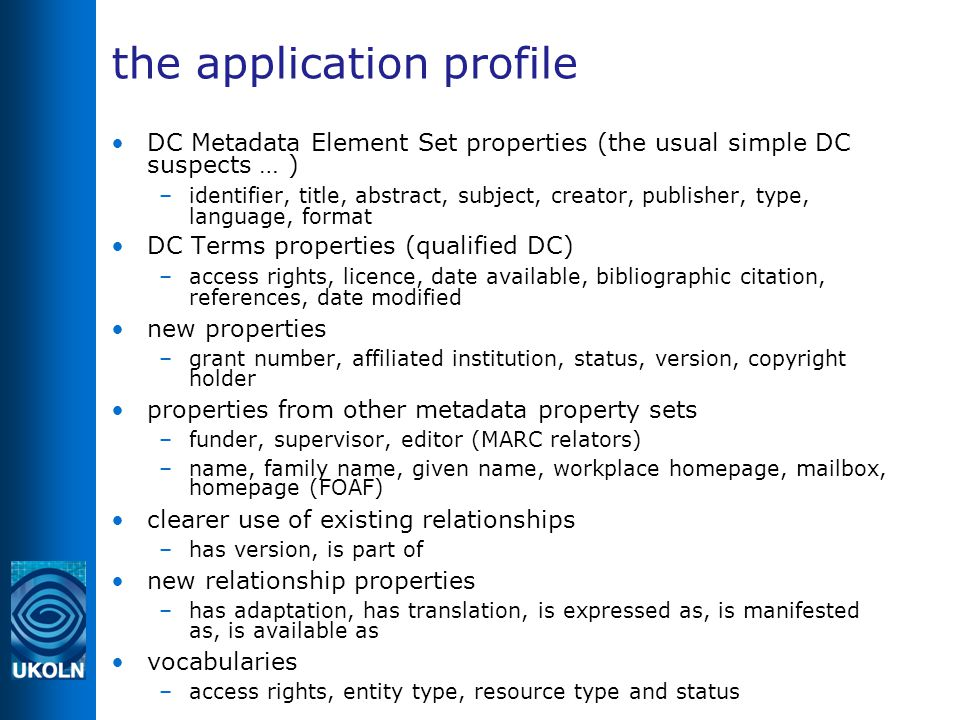the application profile DC Metadata Element Set properties (the usual simple DC suspects … ) ‏ –identifier, title, abstract, subject, creator, publish