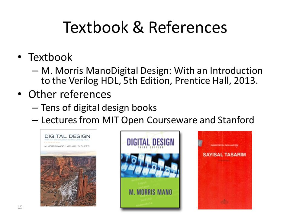 15 Textbook & References Textbook – M.