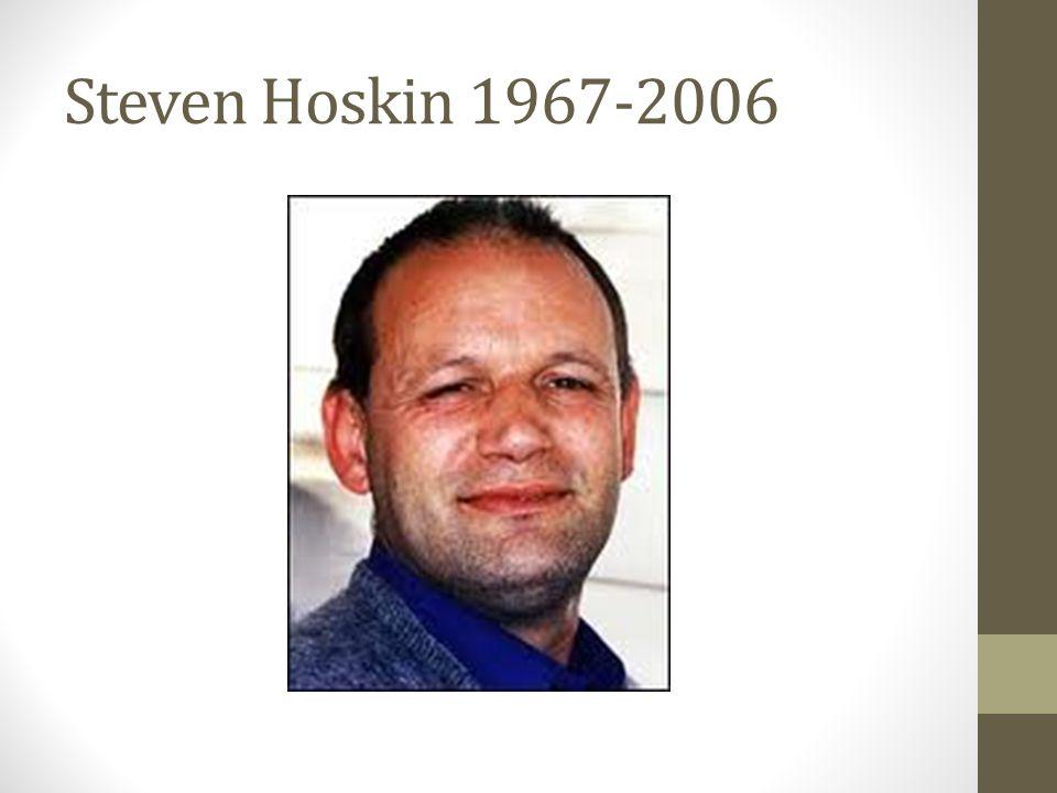 Steven Hoskin 1967-2006