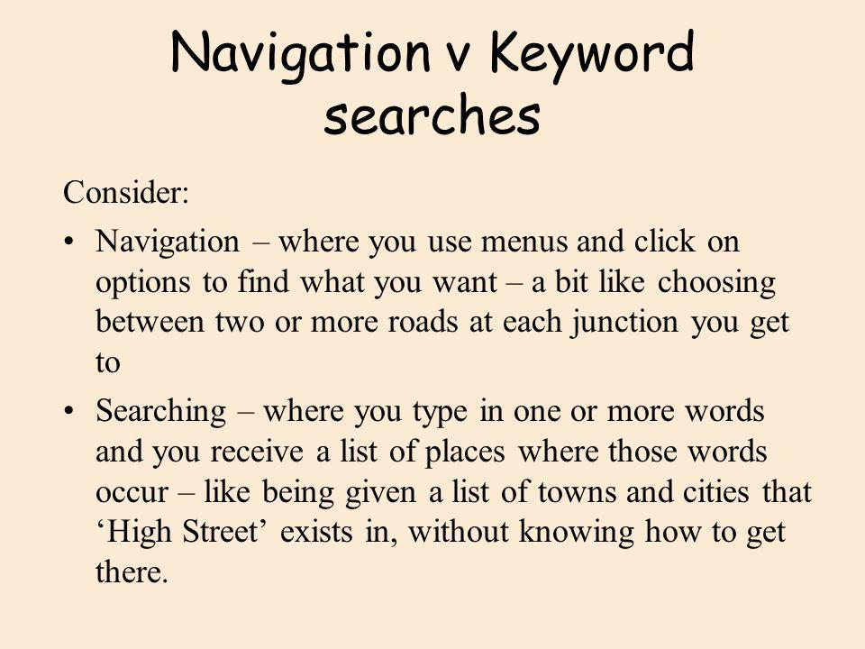 Navigation v Keyword searches