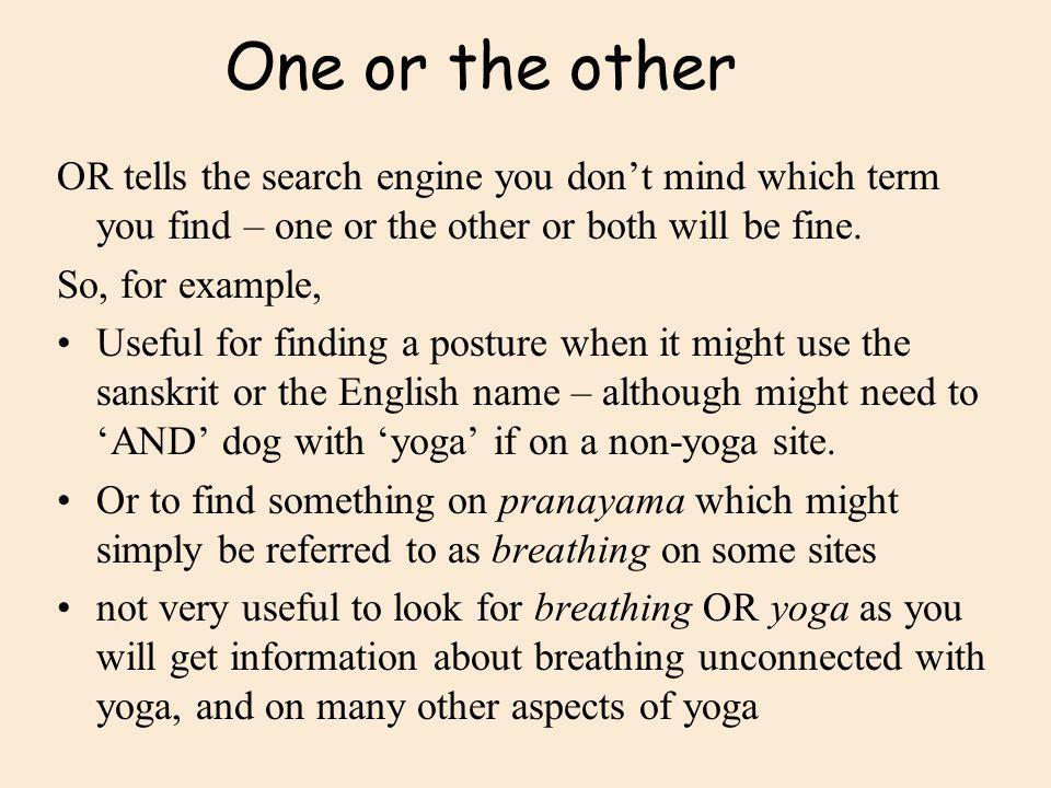 One or the other breathing OR yoga X breathing OR pranayama dog OR Adho Mukha Svanasana