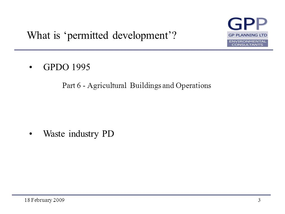 18 February 20094 Why does AD need planning permission.