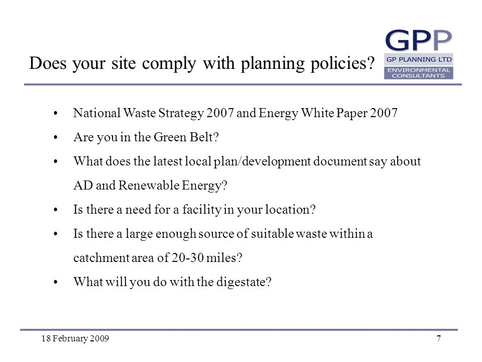 18 February 20097 National Waste Strategy 2007 and Energy White Paper 2007 Are you in the Green Belt.