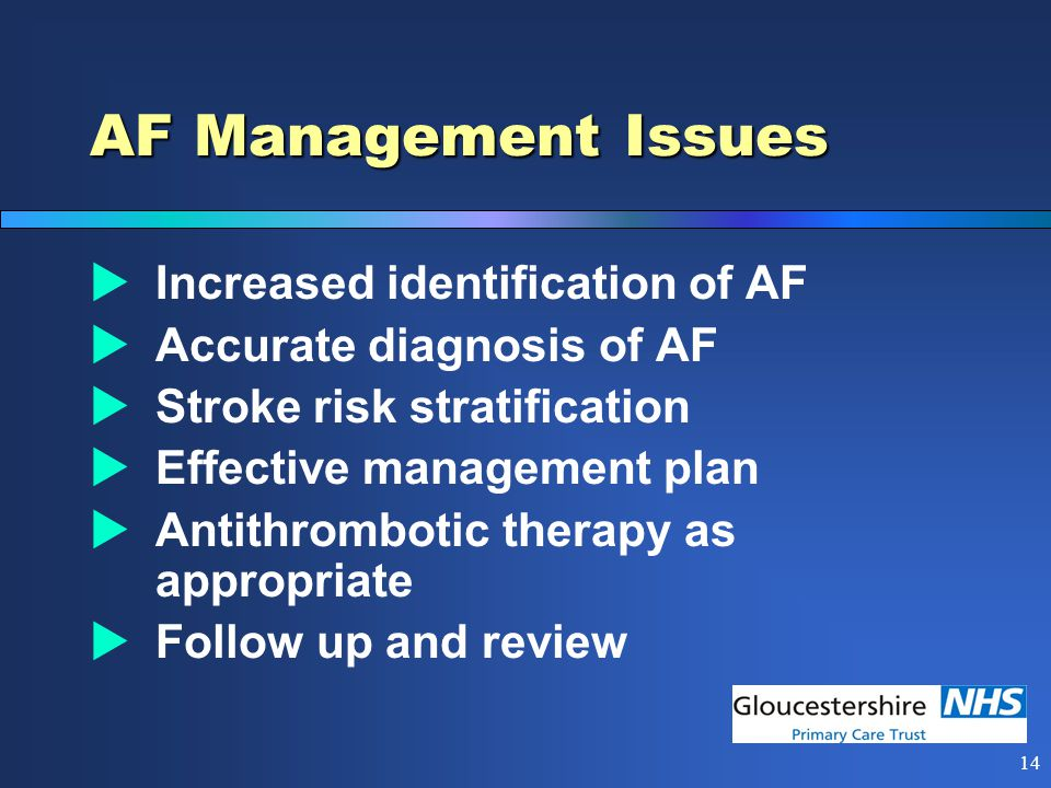 13 Audit Key Objectives  All high stroke risk AF patients to be either prescribed warfarin or coded with reason why not.