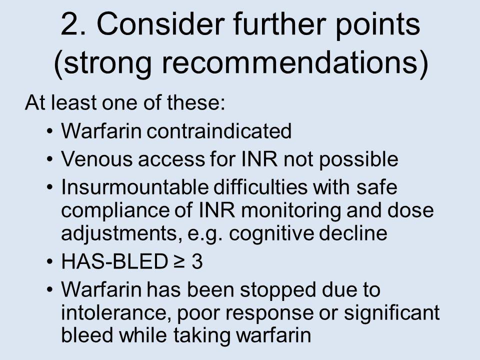 Converting from warfarin to a NOAC 6.