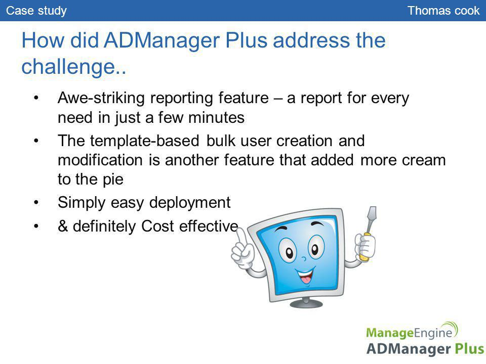 How did ADManager Plus address the challenge..