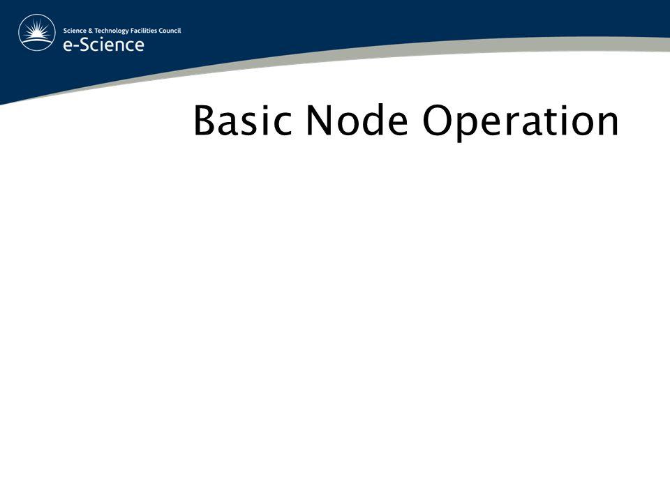 Basic Node Operation