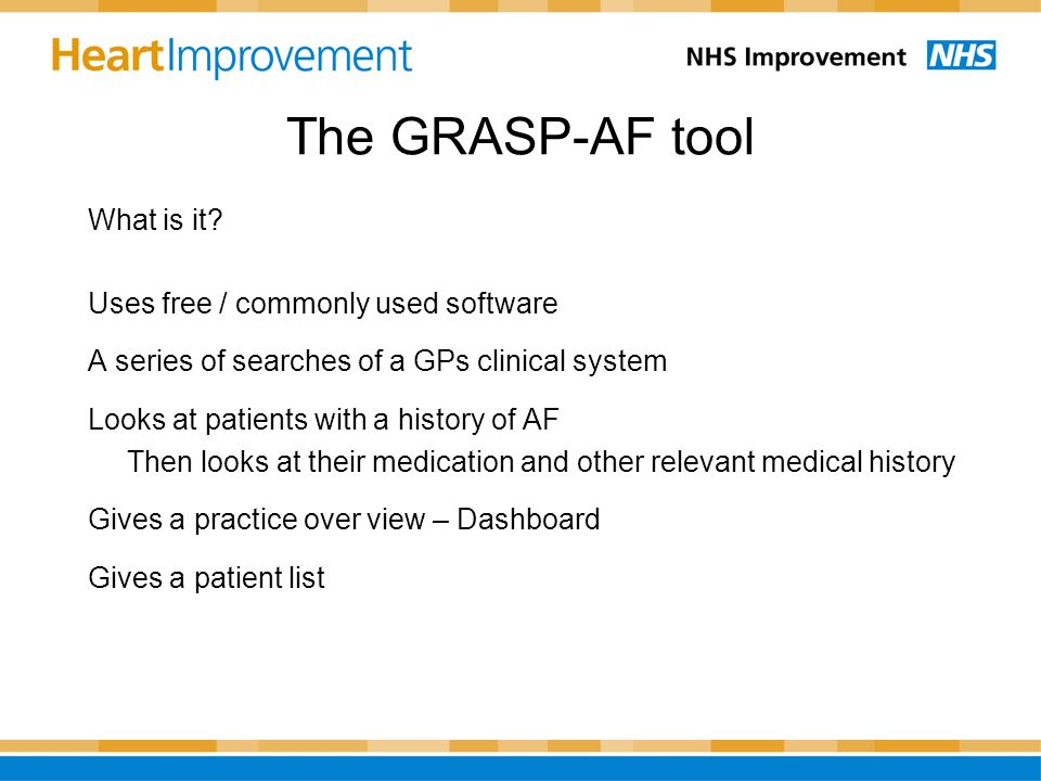 The GRASP-AF tool What is it.