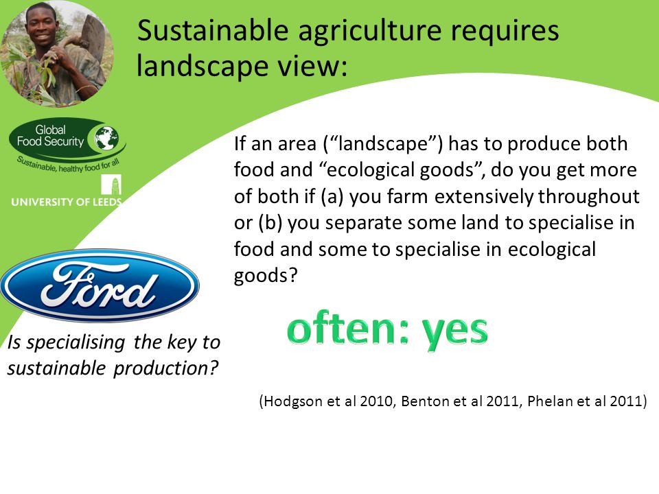 Is specialising the key to sustainable production.