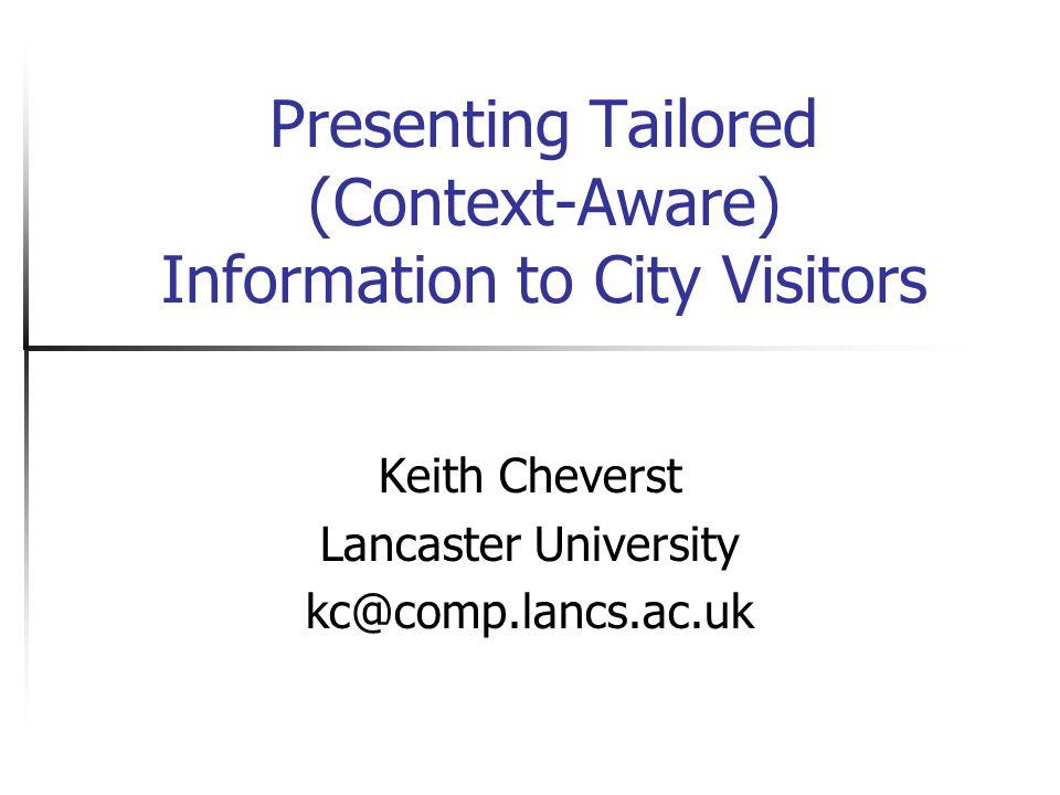Lancaster University - DMRG Motivation… Mobile Computing Wireless Communications Context Awareness = .