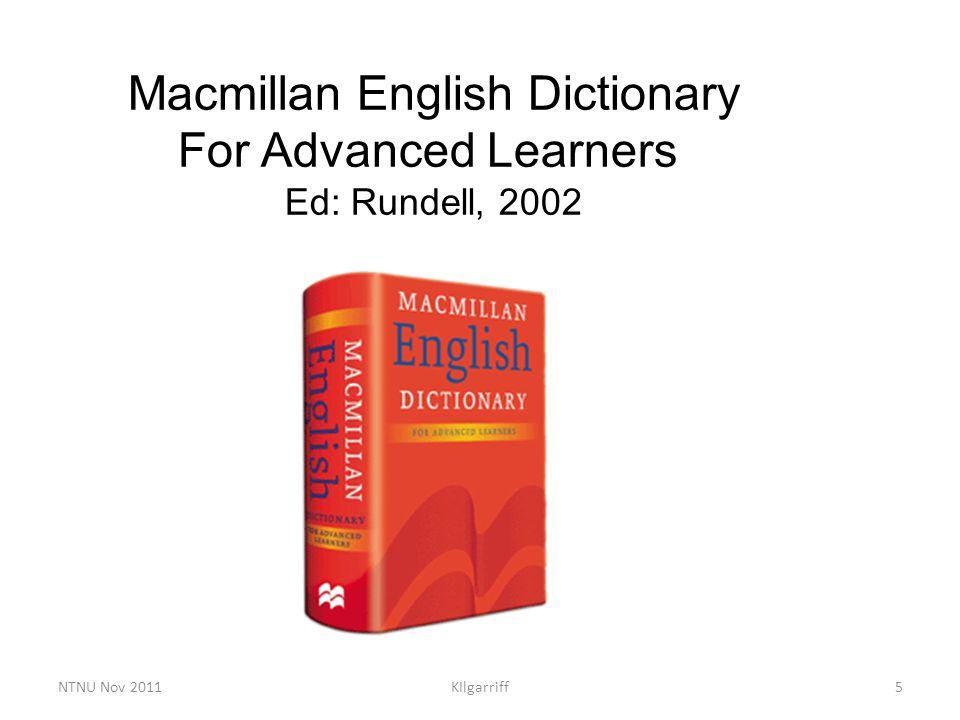 NTNU Nov 2011KIlgarriff5 Macmillan English Dictionary For Advanced Learners Ed: Rundell, 2002