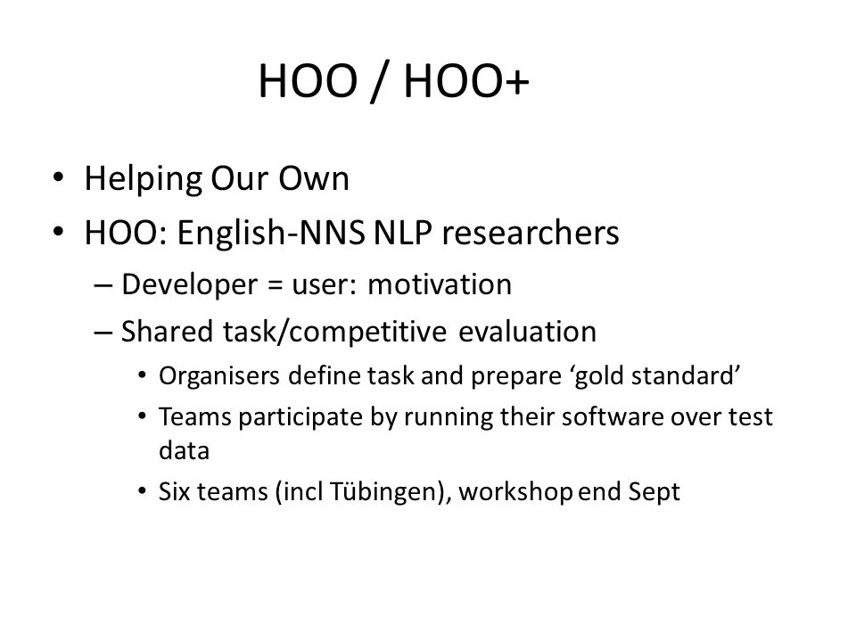 HOO+ (2012) Probably – English: learner data from CLC – Other languages.
