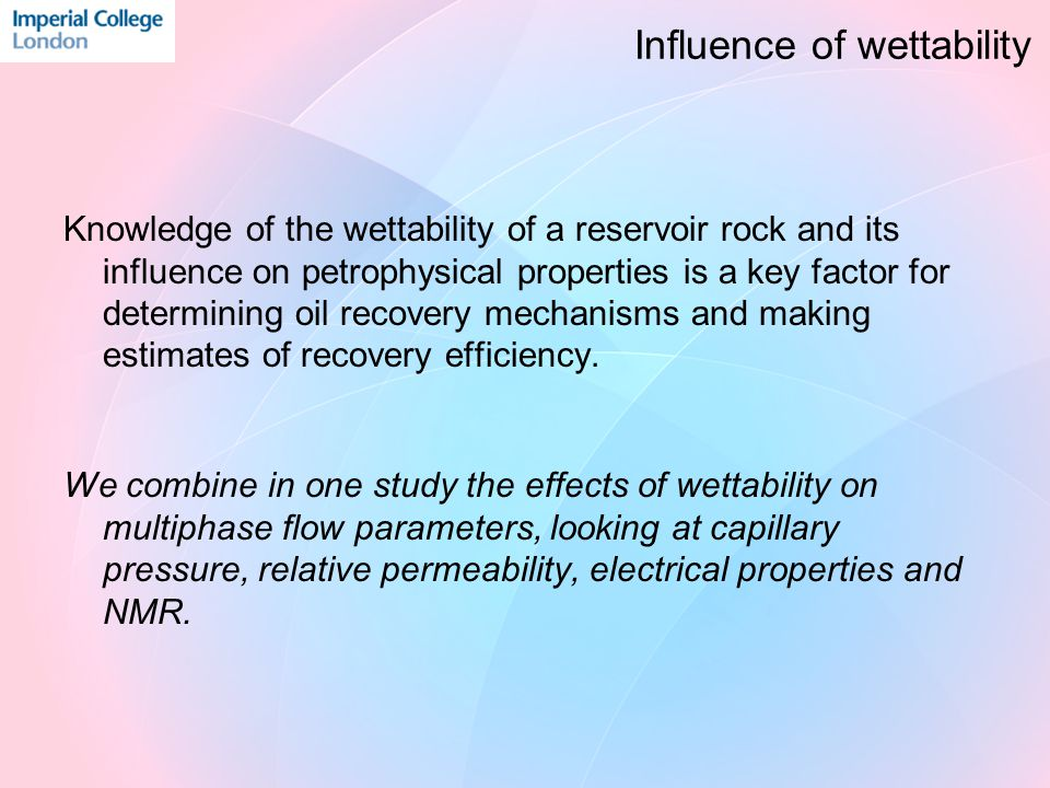 Wettability Influence: Electrical Resistivity Water wetOil-wet n (drainage)2.332.67 n (imb.)2.392.72 n (forced imb.)2.663.25 Carbonate SN 4 - 5
