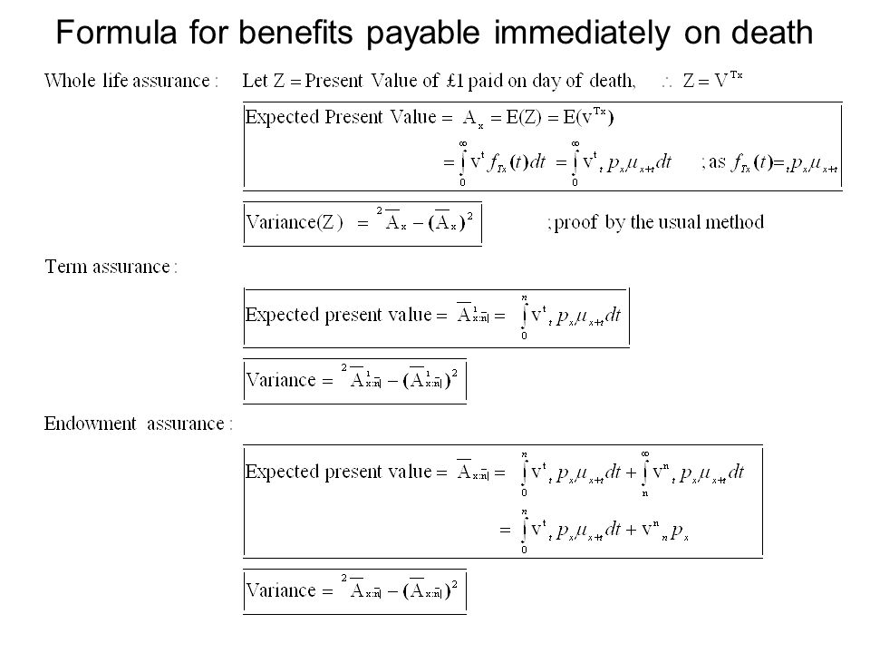 Formula for benefits payable immediately on death