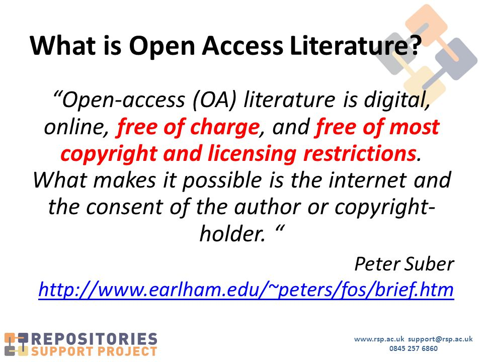 www.rsp.ac.uk support@rsp.ac.uk 0845 257 6860 What is Open Access Literature.