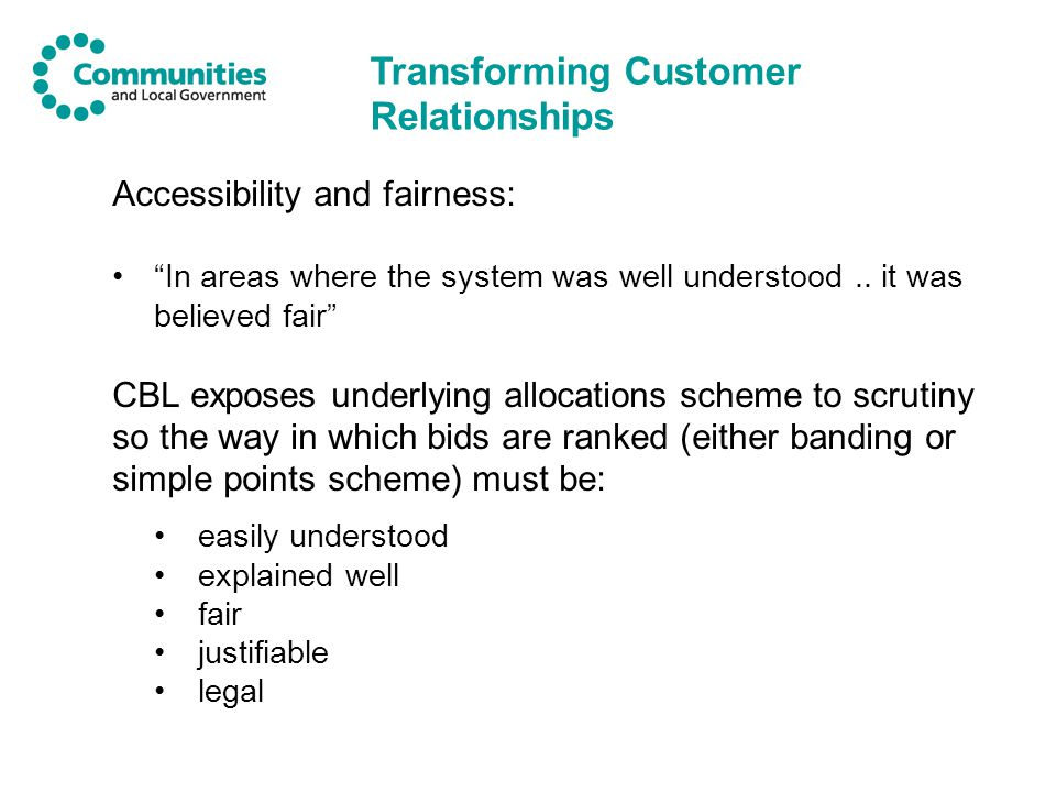 Accessibility and fairness: In areas where the system was well understood..