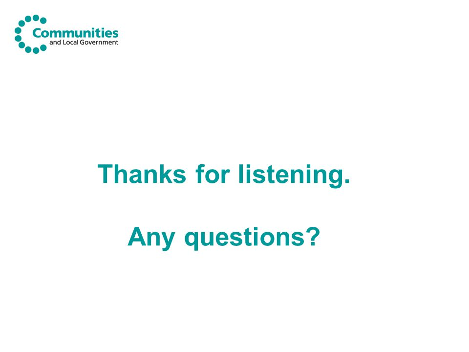 Thanks for listening. Any questions?