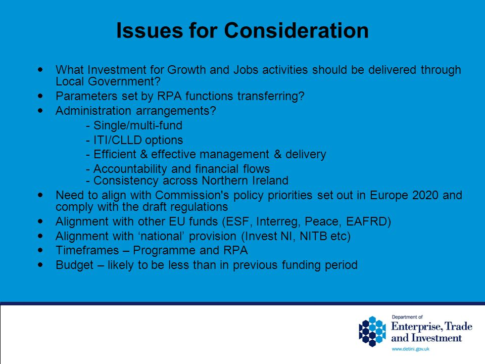 Issues for Consideration  What Investment for Growth and Jobs activities should be delivered through Local Government.