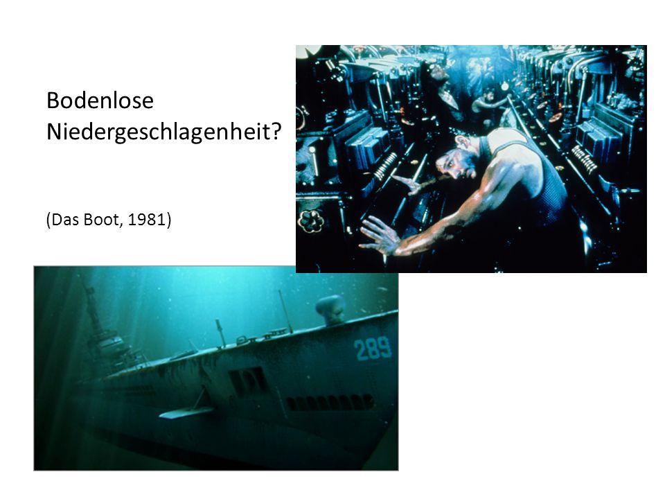 Bodenlose Niedergeschlagenheit (Das Boot, 1981)