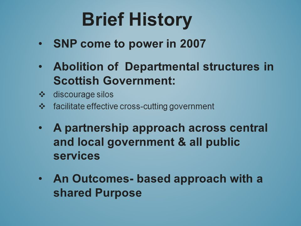 The Purpose To focus Government and public services on creating a more successful country, with opportunities for all of Scotland to flourish, through increasing sustainable economic growth.